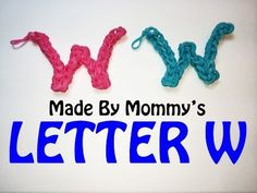 LETTER W Charm (no loom). Designed and loomed by Made By Mommy. Click photo for YouTube tutorial. 04/10/14.