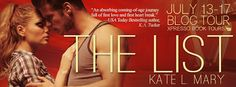 The List by Kate L. Mary - #Contemporary, #New_Adult, #Romance, 5 out of 5 (exceptional), @Mommy_Amers Xpresso Book Tours  (July)