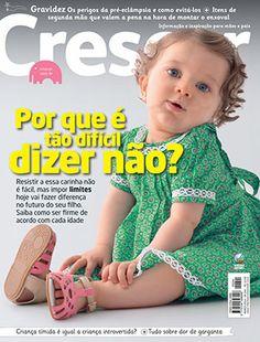 .: E-commerce Editora Globo - Revista Crescer - Informação e inspiração para mães e pais. :.