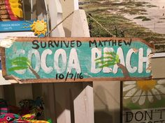 Handmade signage referencing Hurricane Matthew's impact on Cocoa Beach. Solid wood with rope to hang. Measures about 16 wide and about 5 tall. Hurricane Matthew, Cocoa Beach, East Coast, Signage, Solid Wood, Projects To Try, Survival, Florida, Island