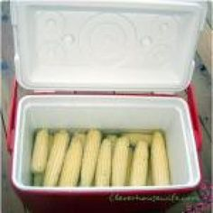 Cooler Corn: Wash cooler. Shuck corn. Place corn in cooler.  Pour enough boiling water to cover corn. Close lid and let it set for 30 min. Corn will keep warm and ready to eat for 2 hrs.  Very cool idea!