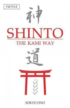 Shinto : The Kami Way