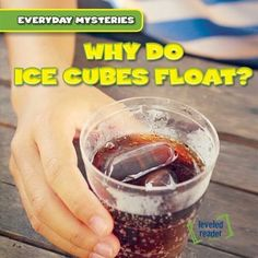 Readers will learn how water becomes ice, and how it seems to defy the basics of physical science by floating in liquid when frozen. Leveled Readers, Science Curriculum, Physical Science, Water Crafts, Mystery, Frozen, Ice Cubes, Exploring, Boats