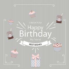 I wish you Happy Birthday my friend. Best wishes!