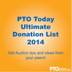 Join our busy Ultimate Donation List thread on the PTO Today Message Boards and share great info about school auctions!