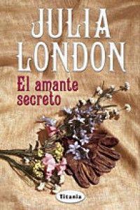 Julia London - El amante secreto