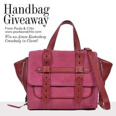 Enter Giveaway to win an Aimee Kestenberg Sammy Leather and Suede Handbag in beautiful claret at Paula & Chlo  http://paulaandchlo.com/blog/enter-win-aimee-kestenberg-giveaway/