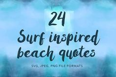 24 Vector Surf Quotes @creativework247
