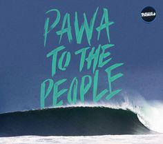 PAWA TO THE PEOPLE!!! #surf #surfing #bigwave #perfectwave #pawa #pawasurf #mainland #surfmexico