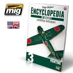 ENCYCLOPEDIA OF AIRCRAFT MODELLING TECHNIQUES VOL.3: PAINTING (ENGLISH) - AMMO of Mig Jimenez