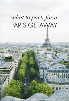 #What to #pack for a #trip to #Paris!