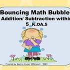 Students will be excited to learn their math facts as they play this game. Addition and Subtraction facts within 5 is included in this activity. Ki...
