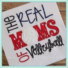 Real MOMS of Volleyball Applique Volleyball Crafts, Volleyball Mom, Machine Embroidery Gifts, Embroidery Boutique, Real Moms, Applique Designs, Cricut, Sewing, Auction Ideas