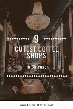 9 Cutest Coffee Shops in Chicago - But First Koffee