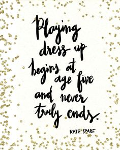 Playing Dress Up Quote Poster Print Black White Glitter Confetti Handwritten…