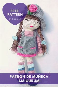 Patrón de Muñeca Amigurumi The last thing . if you have any questions, send me an email, from here you can do it. Doll Amigurumi Free Pattern, Crochet Dolls Free Patterns, Crochet Doll Pattern, Amigurumi Doll, Doll Patterns, Crochet Bear, Cute Crochet, Crochet Animals, Crochet Toys