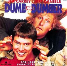 Dumb and Dumber The BEST!