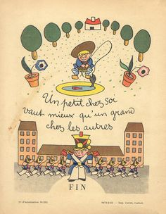 "''30 Proverbes pour les Enfants Sages"" (30 Proverbs for Good Children) by Henri Monier, via Flickr   ""Better a small place of your own than a big one belonging to someone else"""