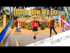 Just Dance Disney Party 2 - That's How We Do - YouTube