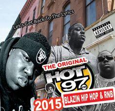 "Hot 97 ""The Notorious Edition"" Blazin' Hip Hop & R&B - Mixtape CD Compilation"
