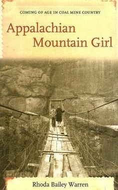 Appalachian Mountain Girl No, I haven't read it.  But the pic on the front could be me, on Renie's swinging bridge, if there was a hill instead of a rock wall behind it!