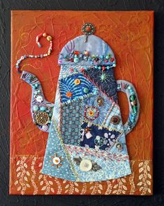 "Crazy Quilt Tea Pot  Painted canvas, quilting and beads  Size: 11"" x 14""  Sharon Mann"