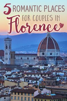 We are willing to bet that if you and your partner haven't visited Italy together, an Italian trip is probably pretty high on your list. Italy, and more specifically Florence, is our second home. We have had many romantic dates and adventures around the city, so we thought we would share our favorite romantic places. Here are the tops romantic places for couples in Florence!