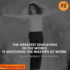 """The greatest education in the world is watching the masters at work."" Originally Monday's post  #quoteoftheday #true #lovequote #dreamscometrue #quotesoftheday #quotesaboutlife #quotestagram #believer #missionaccomplished #truestory #inspiration #quotes #trueshit #dailyquotes #winning #morningmotivation #truewords #word #relationshipquotes #sotrue #motivated #mymotivation #motivationalquotes #motivate #believeinyourself #motivation #michaeljackson #blackhistorymonth #blackhistory…"
