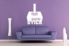 Grab the Stick Wall Decal