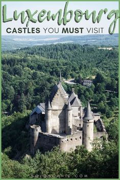 Best Castles In Luxembourg Fairytale Medieval Palaces - Situated In The Very Heart Of Europe Luxembourg Is Known For Its International Scene Friendly Locals And Fairytale Castles Heres Your Guide To Finding The Very Best Castles In Luxembourg Fr Places To Travel, Places To See, Travel Destinations, Chateau Moyen Age, Parque Natural, Fairytale Castle, Castle House, European Destination, Beautiful Castles