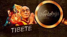 Tibete | Nerdologia 182