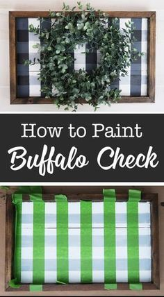How to paint a buffalo check sign To know me is to know my obsession with buffalo check. Today I am going to show you how to paint buffalo check using painters tape. Now I made this sign with…  More Fall Crafts, Holiday Crafts, Crafts To Make, Christmas Crafts, Arts And Crafts, Christmas Decorations, Diy Crafts For Home, Diy Decorations For Home, Party Crafts