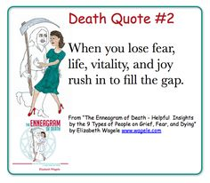 "Death Quote #2 from ""The Enneagram of Death"" by Elizabeth Wagele"