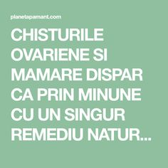 CHISTURILE OVARIENE SI MAMARE DISPAR CA PRIN MINUNE CU UN SINGUR REMEDIU NATURAL! FUNCTIONEAZA CU ADEVARAT Beauty Makeover, How To Get Rid, Alter, Good To Know, Natural Remedies, Health Care, Health Fitness, Healthy, Knits