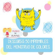 el monstruo de colores, imprimibles para manualidades, el monstruo de colores manualidades, el monstruo de colores actividades, el monstruo de colores juegos, el monstruo de colores cumpleaños, the  colour monster, the colour monster crafts, the colour monster printables, imprimibles cumpleaños, birthday printables Monster Activities, Hands On Activities, Preschool Education, Preschool Curriculum, Spanish Teaching Resources, Teaching English, Yoga For Kids, Art For Kids, Chico Yoga