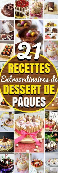 21 RECETTES EXTRAORDINAIRES DE DESSERT DE PÂQUES