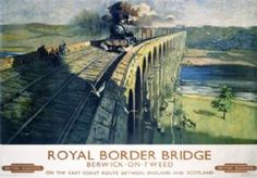 Royal Border Bridge, River Tweed, Northumberland, by Terence Cuneo, BR Train Posters, Railway Posters, Art Posters, Warkworth Castle, Travel Ads, Train Travel, British Travel, Train Art, Old Trains