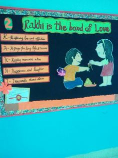 Rakhi bulletin board idea School Board Decoration, Class Decoration, Sister Love Quotes, Classroom Charts, Happy Rakshabandhan, School Kids, Rakhi, Preschool Crafts, Bulletin Boards
