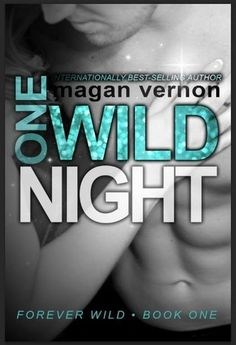 ***Got t to read a ARC Copy*** *Sings I'm n luv with a stripper***  Let's just say OMFG Wild Wild Wes lol..Loved this book.Cant wait to read more...it was just getting good then it stopped *cries*.  Great writing and fun what More could you wan to and hot sex!What happens in Vegas stays in Vegas!  Read my blog for more reviews at http://alientwilight-aliennation.blogspot.com  One Wild Night | Magan Vernon | forever Wild #1 | Dec 2013 | #newadult #romance #novella