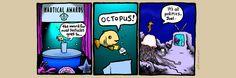 Nautical Awards by Nicholas Gurewitch Perry Bible Fellowship, Comic Strips, The Funny, Nautical, Awards, Politics, Humor, Comics, Octopus