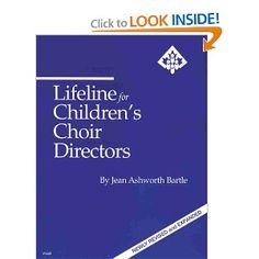 Lifeline for Children's Choir Directors: Jean Ashworth Bartle