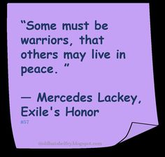 ♥ Mercedes Lackey ♥ #Quote #Peace