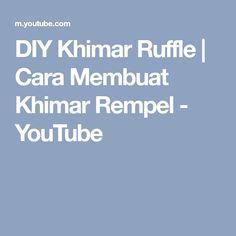 DIY Khimar Ruffle | Cara Membuat Khimar Rempel - YouTube