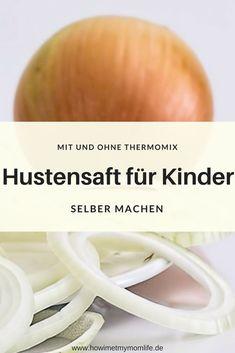 Ein schnelles Rezept um Kinderhustensaft selbst zu machen. Der natürliche Hustensaft für Kinder gelingt ganz einfach mit dem Thermomix. Natürlich kann man den Hustensaft aus Zwiebeln auch ohne Thermomix machen. Dieses Hausmittel gegen Hustensaft ist ein t
