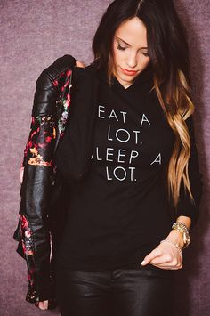 EAT A LOT. SLEEP A LOT. Styled Avenue