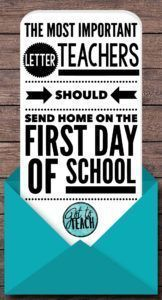 Teachers, You Must Send This Letter Home to Parents on the First Day of School! • Got to Teach