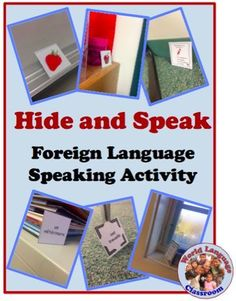 Hide and Speak (or Write): Foreign (Wolrd) Language Activity to Practice Speaking and Writing (French, Spanish) http://wlteacher.wordpress.com