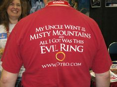 My Uncle went to the Misty Mountains and all I got was this evil Ring t-shirt