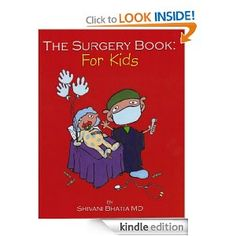 A Kindle version! The Surgery Book: For Kids (Happy Kids Books)