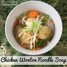 A quick and easy Chicken Wonton Noodle Soup made in your thermomix. Wonton Noodle Soup, Wonton Noodles, Vegan Recipes Easy, Asian Recipes, Cooking Recipes, Ethnic Recipes, Thermomix Soup, Bellini Recipe, Chicken Wontons